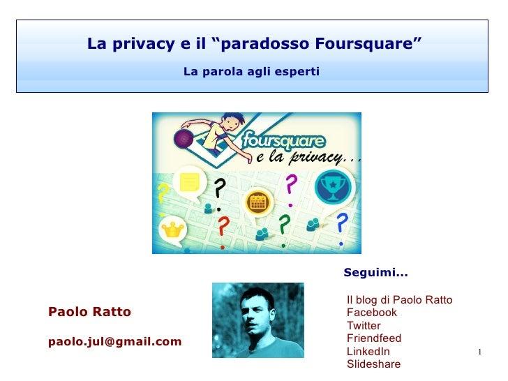 La privacy e il paradosso Foursquare