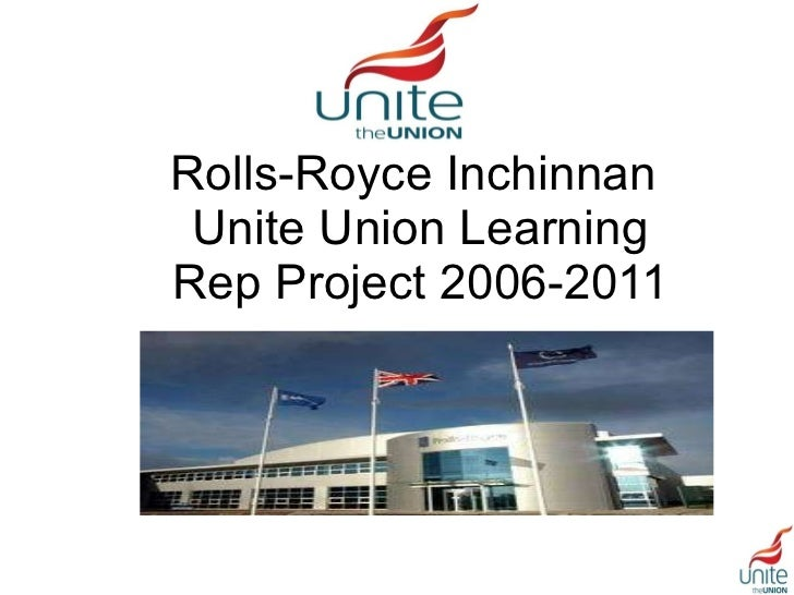 Rolls-Royce Inchinnan  Unite Union Learning Rep Project 2006-2011