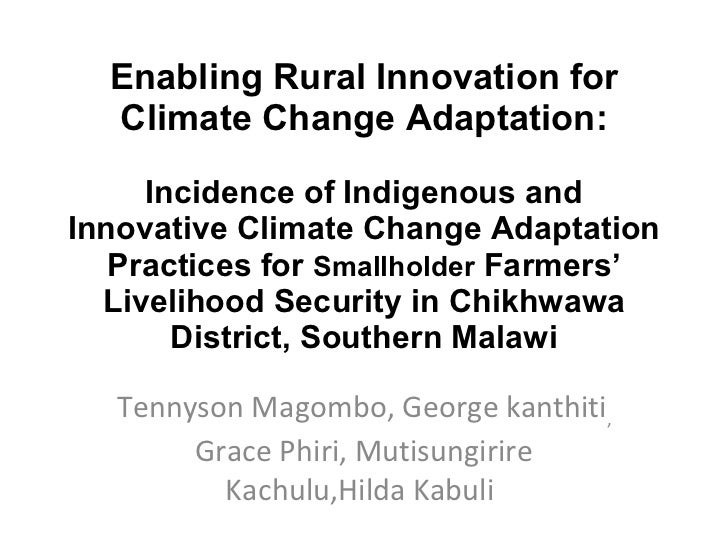 Tennyson Magombo: Incidence of Indigenous and Innovative climate change adaptation practices for smallholder farmers' livelihood security in chikhwawa district, southern Malawi