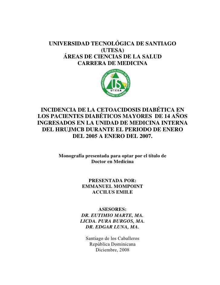 UNIVERSIDAD TECNOLÓGICA DE SANTIAGO                   (UTESA)        ÁREAS DE CIENCIAS DE LA SALUD            CARRERA DE M...
