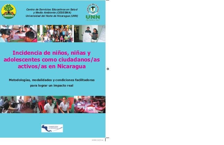 Incidencia de niños niñas y adolescentes como ciudadanos as activos as en nicaragua 2010