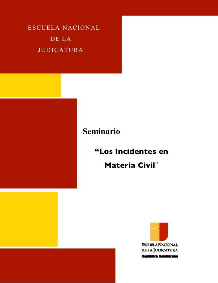 ENJ-2-400 Incidentes En Materia Civil Final