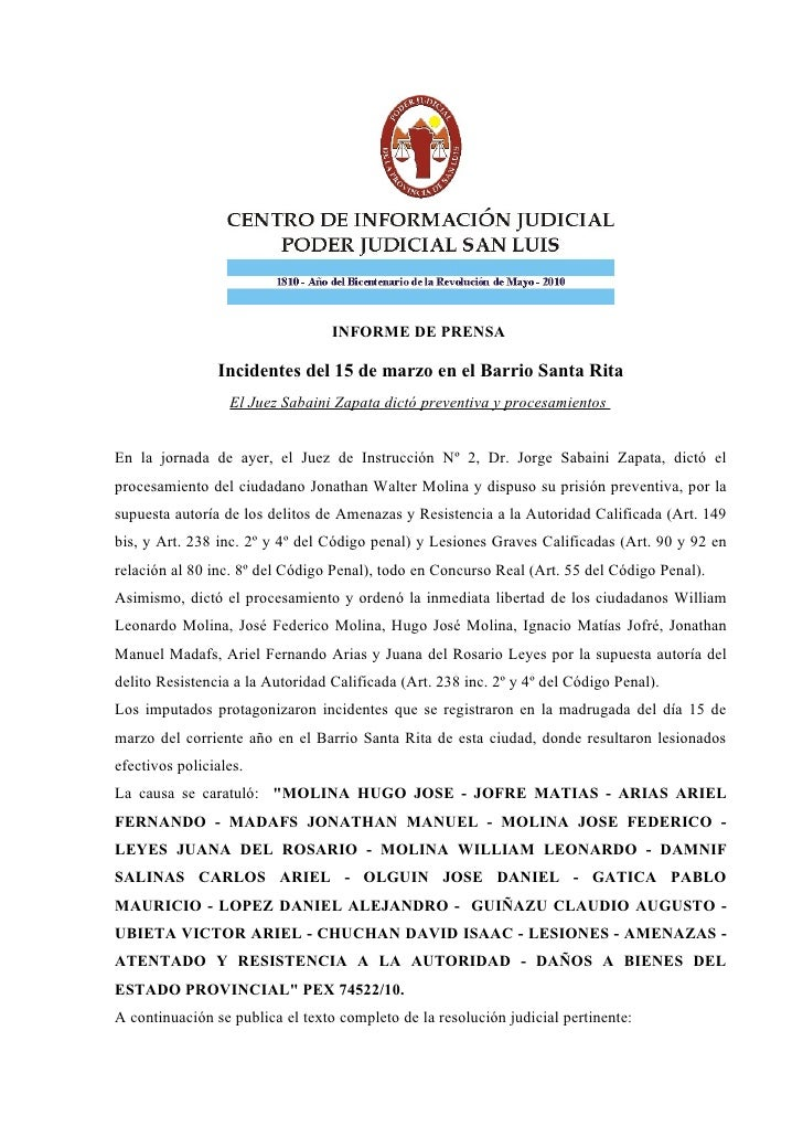 INFORME DE PRENSA                  Incidentes del 15 de marzo en el Barrio Santa Rita                   El Juez Sabaini Za...