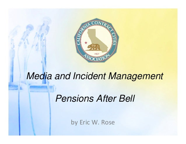 Media and Incident Management Pensions After Bell by Eric W. Rose