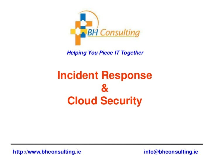 Helping You Piece IT Together                Incident Response                         &                  Cloud Securityht...