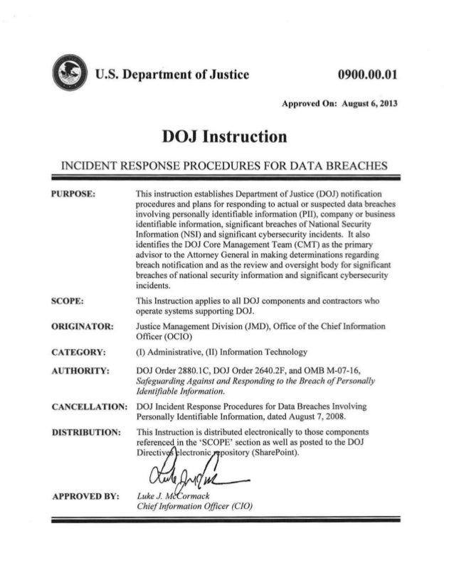 <IIu.s. Department ofJustice 0900.00.01 Approved On: August 6, 2013 DOJ Instruction INCIDENT RESPONSE PROCEDURES FOR DATA ...
