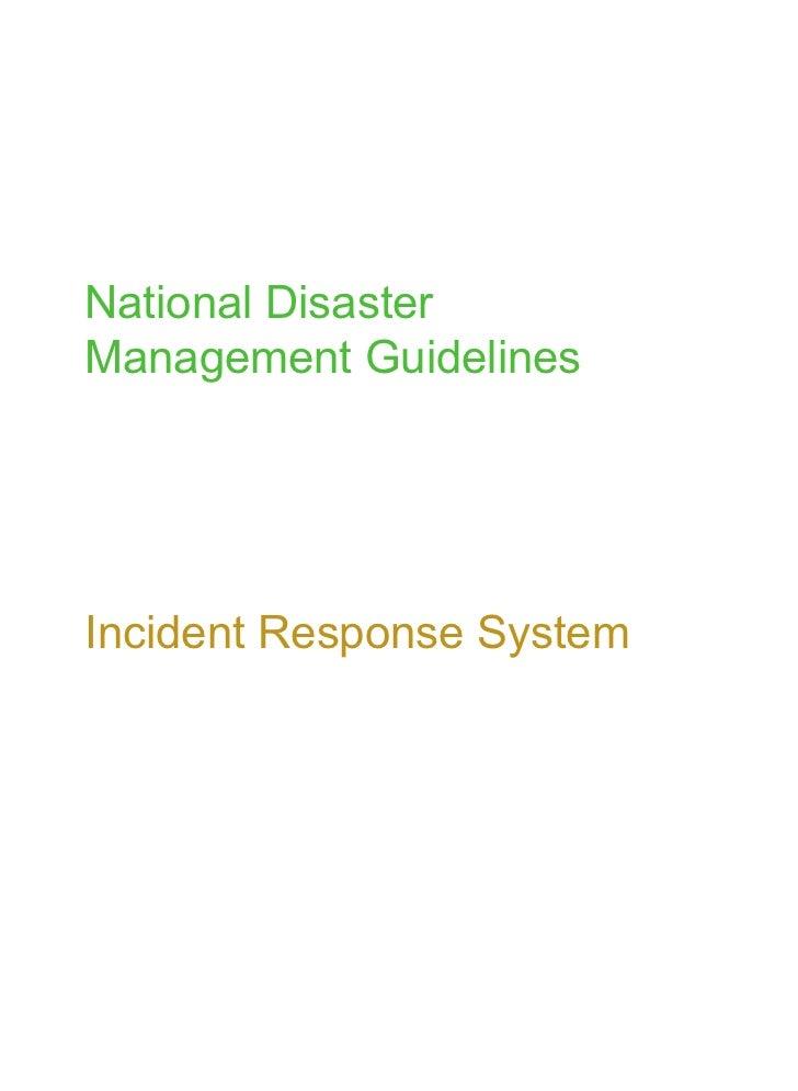 National DisasterManagement GuidelinesIncident Response System