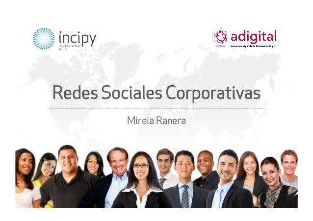 Redes Sociales Corporativas  Mireia Ranera