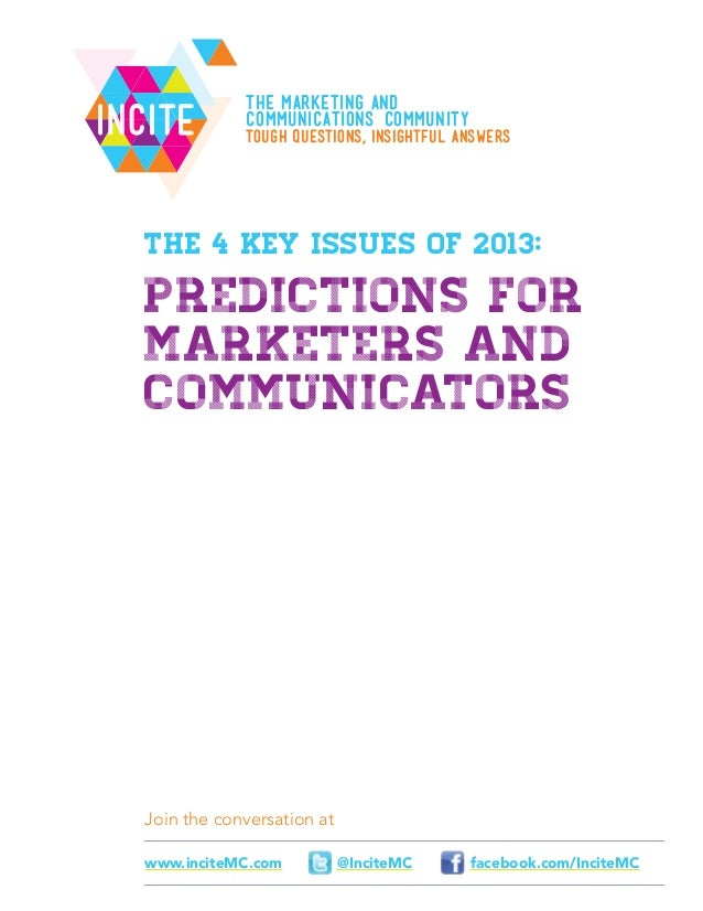 The 4 Key Issues of 2013: Predictions for Marketers and Communicators