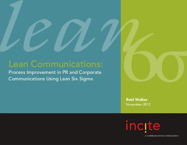 Lean Communications:Process Improvement in PR and CorporateCommunications Using Lean Six Sigma                            ...