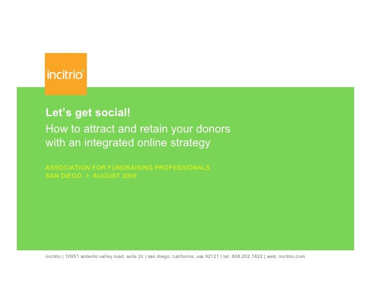 Let's get social! How to attract and retain your donors with an integrated online strategy  ASSOCIATION FOR FUNDRAISING PR...