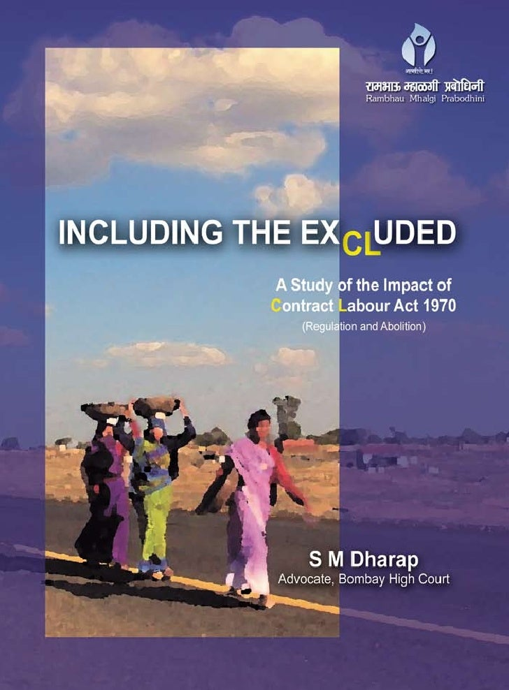 Including the excluded : A study of the impact of contract labour