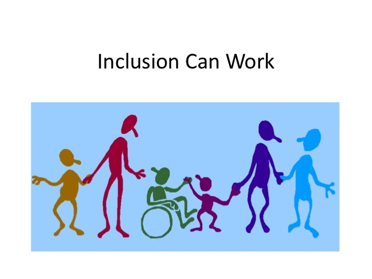 Inclusion can work