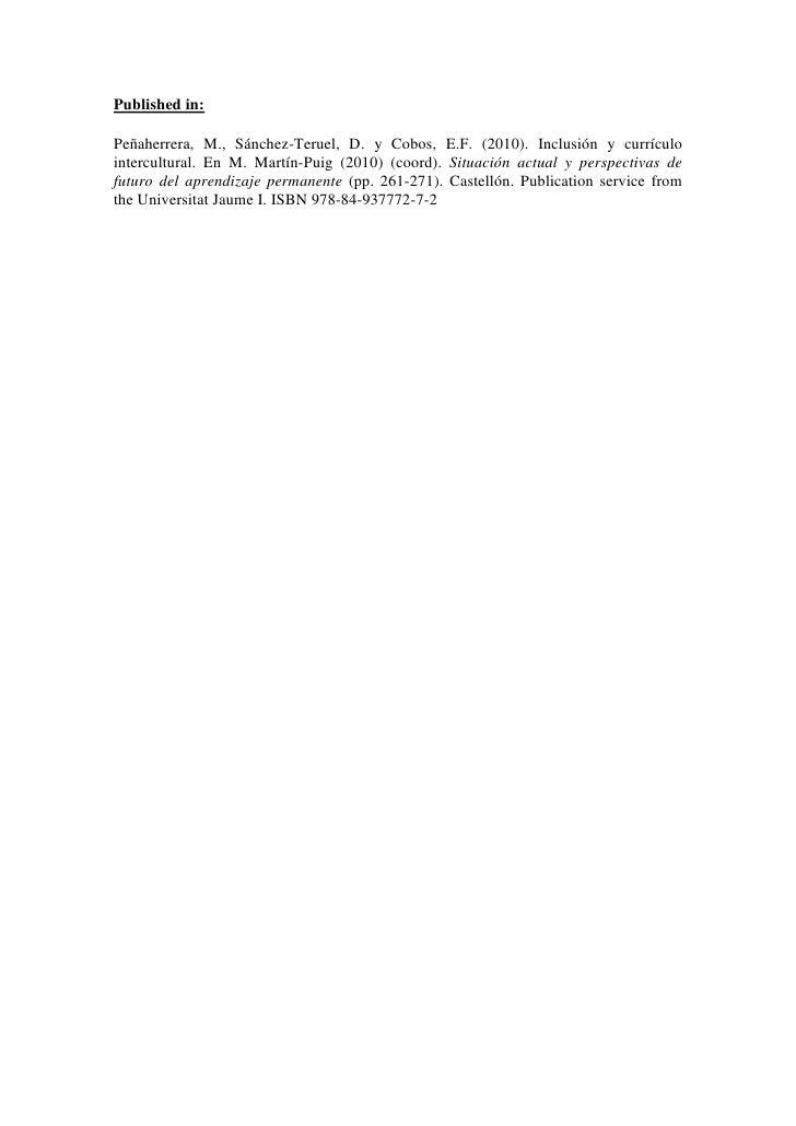 Published in:Peñaherrera, M., Sánchez-Teruel, D. y Cobos, E.F. (2010). Inclusión y currículointercultural. En M. Martín-Pu...