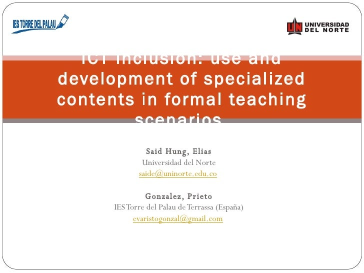 ICT inclusion: use and development of specialized contents in formal teaching scenarios