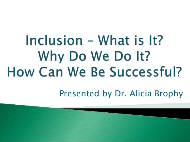 Inclusion – What is It?