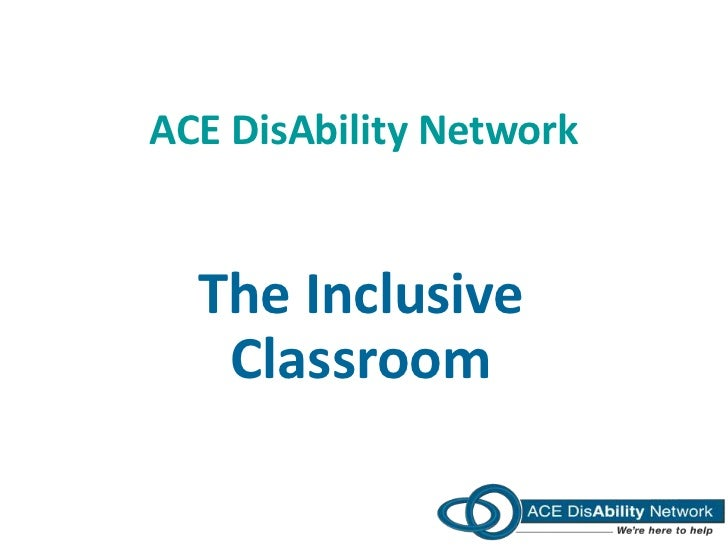 ACE DisAbility Network  The Inclusive   Classroom