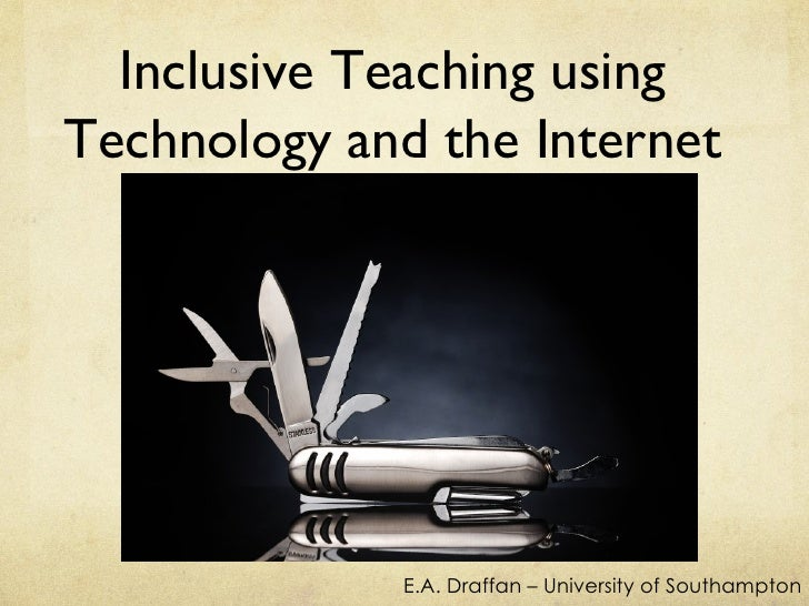Inclusive teaching using technology and the internet