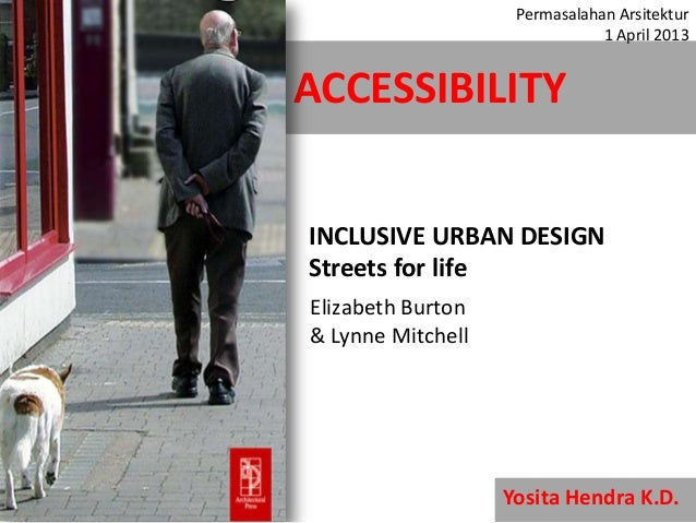 Inclusive urban design   streets for life (accessibility)
