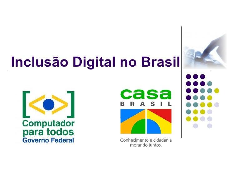Inclusão Digital no Brasil