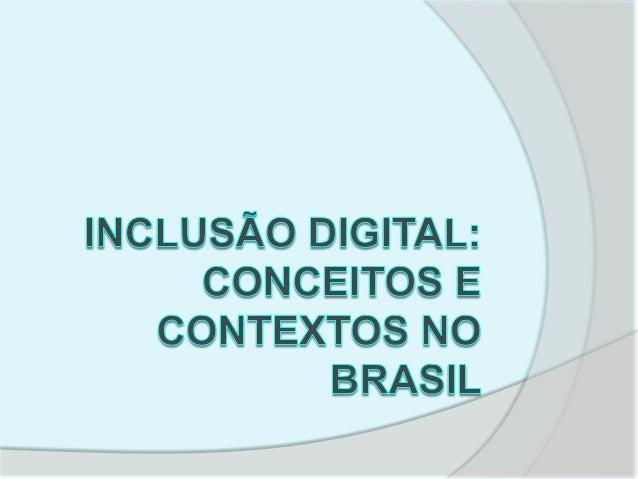O Brasil tem investido em diversos programas de inclusão digital com perfil de social, desde a década de 1990, com um hist...