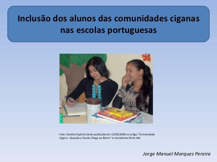 Inclusão dos alunos das comunidades ciganas...