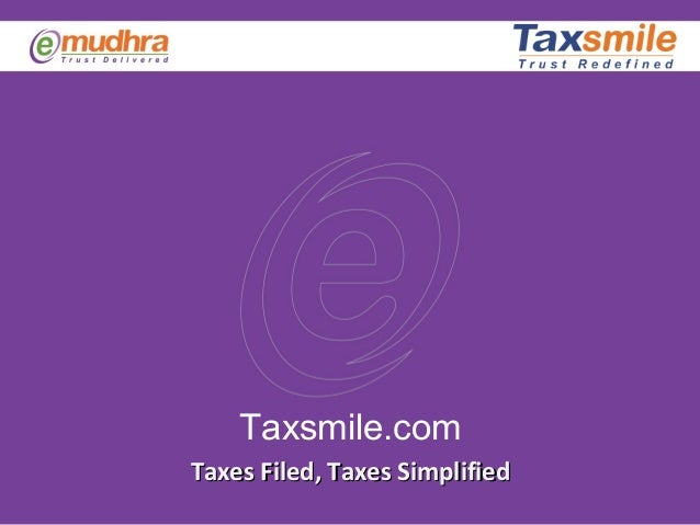 IT Returns Online, India Income Tax, How to eFile Tax Return-TaxSmile Portal