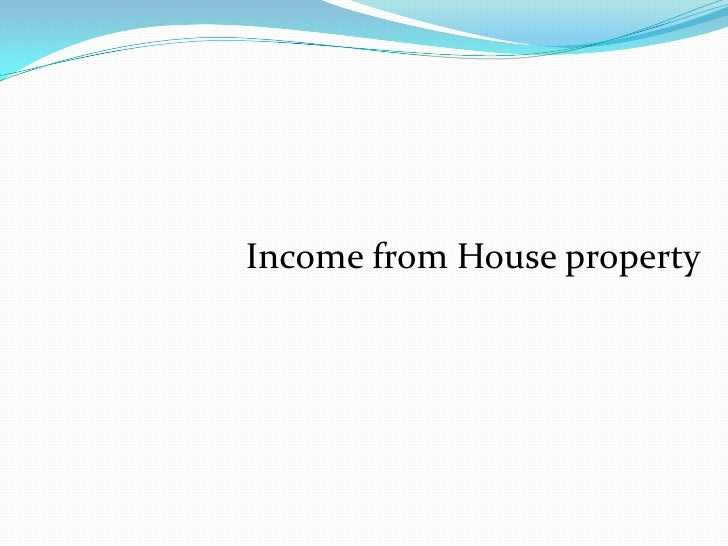 Income from House property<br />
