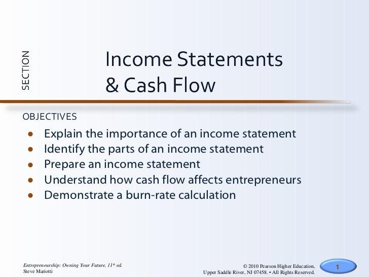 <ul><li>Explain the importance of an income statement </li></ul><ul><li>Identify the parts of an income statement </li></u...