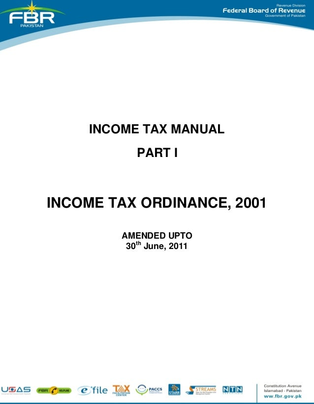 INCOME TAX MANUAL PART I  INCOME TAX ORDINANCE, 2001 AMENDED UPTO 30th June, 2011