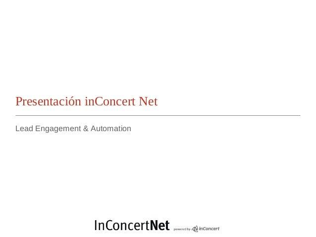 Presentación inConcert NetLead Engagement & Automation