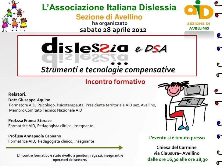 L'Associazione Italiana Dislessia                                          Sezione di Avellino                            ...