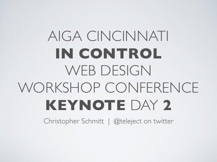 AIGA In Control Web Design Conference Keynote