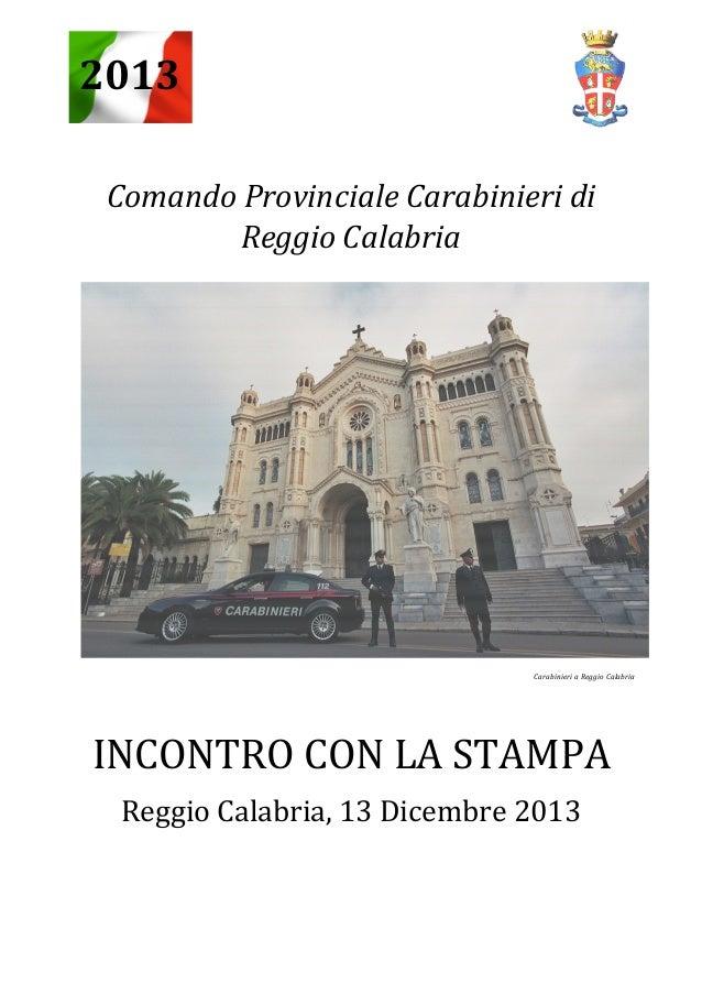 2013 Comando Provinciale Carabinieri di Reggio Calabria  Carabinieri a Reggio Calabria  INCONTRO CON LA STAMPA Reggio Cala...