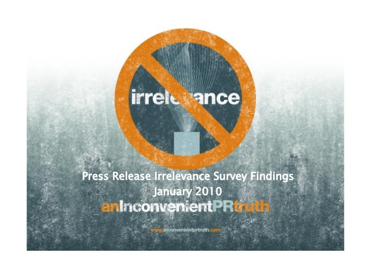 Press Release Irrelevance Survey Findings               January 2010