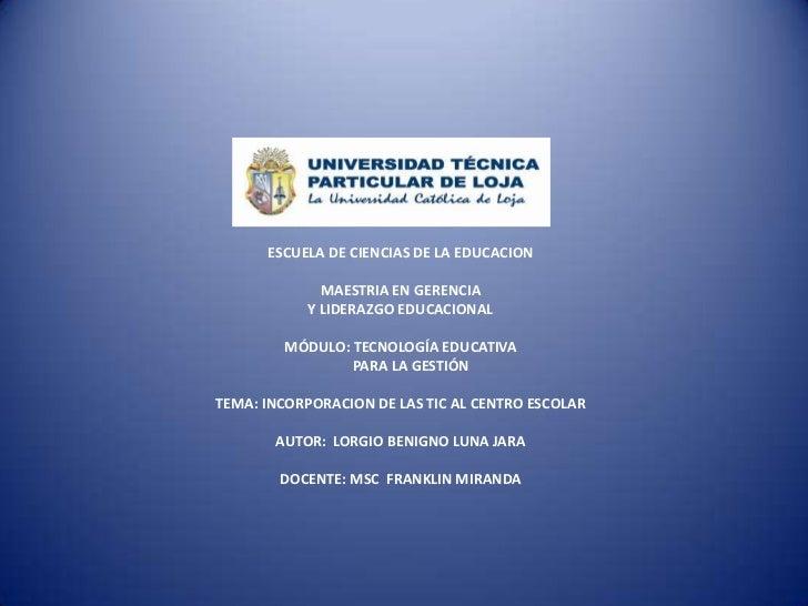 MODALIDAD ABIERTA Y A DISTANCIA<br />ESCUELA DE CIENCIAS DE LA EDUCACION<br />MAESTRIA EN GERENCIA<br />Y LIDERAZGO EDUCAC...