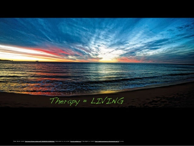 """Therapy = LIVING  Photo Credit: <a href=""""http://www.flickr.com/photos/9719556@N03/5529853464/"""">laika astral</a> via <a href..."""