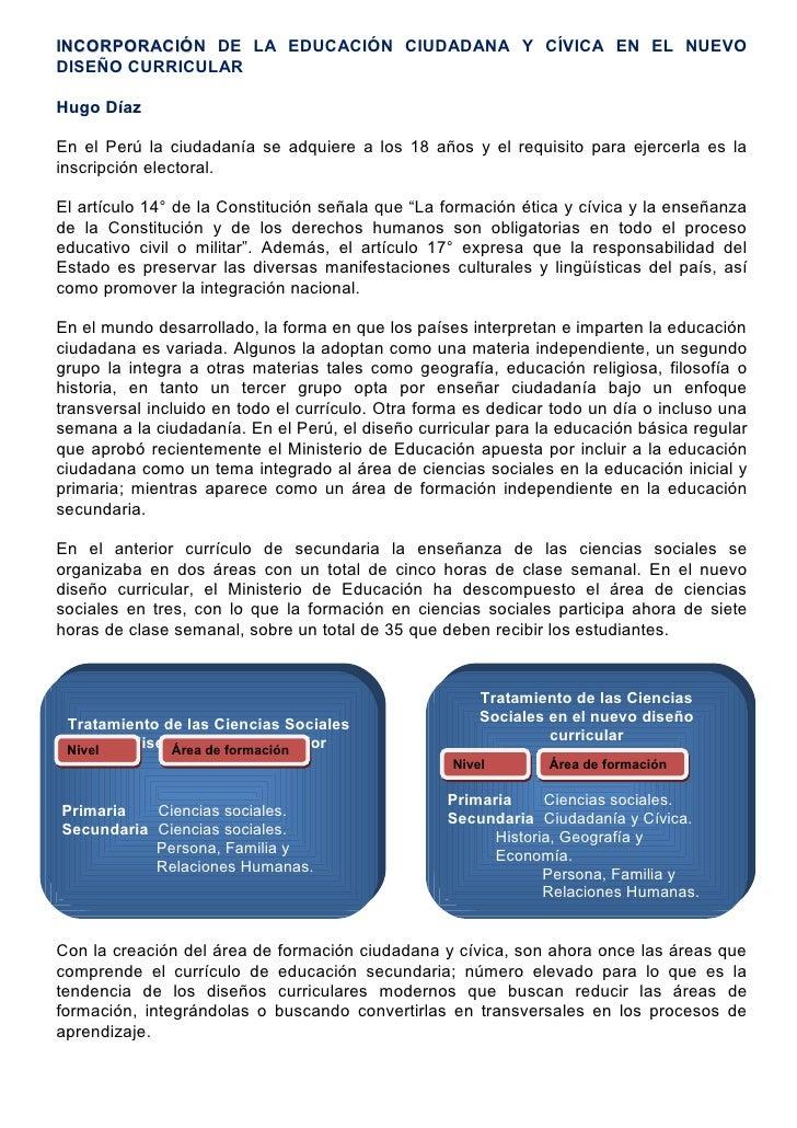 INCORPORACIÓN DE LA EDUCACIÓN CIUDADANA Y CÍVICA EN EL NUEVO INCORPORACIÓ DISEÑO CURRICULAR  Hugo Díaz  En el Perú la ciud...