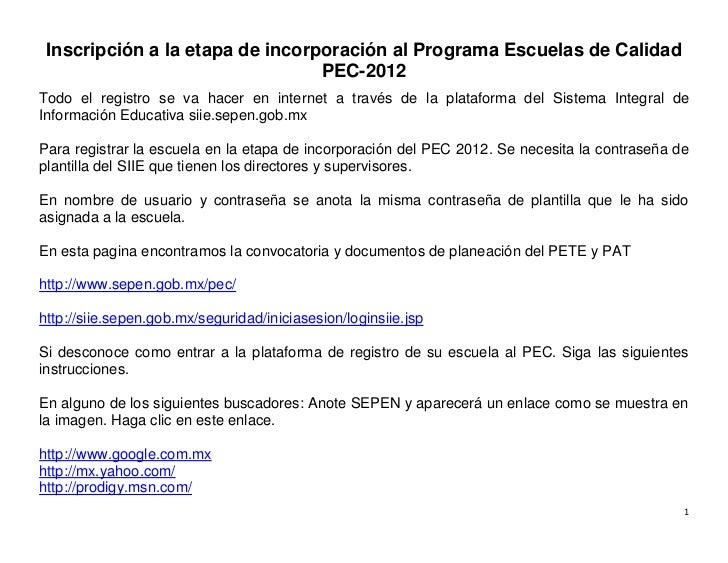 Inscripción a la etapa de incorporación al Programa Escuelas de Calidad                                 PEC-2012Todo el re...