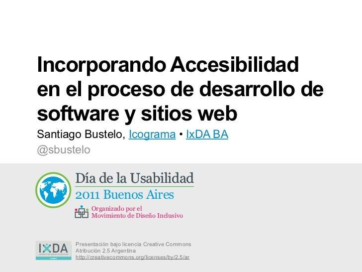 Incorporando accesibilidad en el proceso de desarrollo de software y sitios web