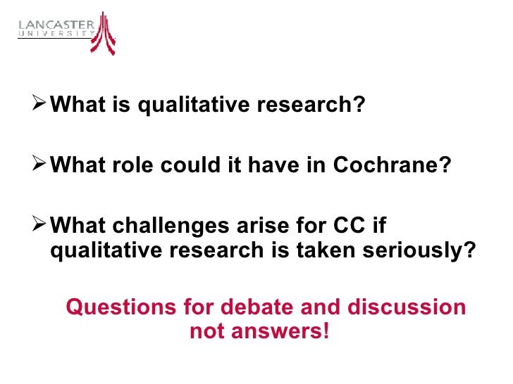 The Cochrane Collaboration Colloquium: Incorporating qualitative information in systematic reviews