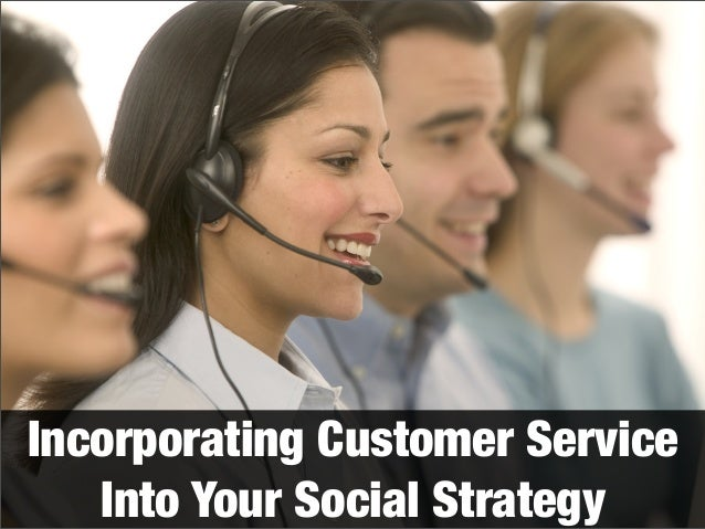 Incorporating Customer Service Into Your Social Strategy