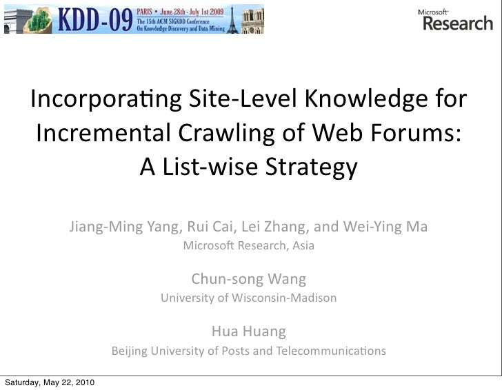 Incorporating site level knowledge for incremental crawling of web forums - a list-wise strategy