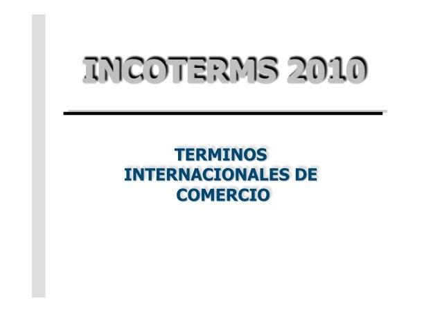 Seguir el ritmo del desarrollo comercial Internacional Términos comerciales nacionales e internacionales Las reglas...