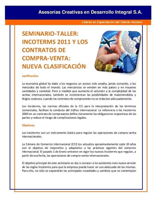 [Escribir texto] Asesorías Creativas en Desarrollo Integral S.A. Líderes en Capacitación del Talento Humano SEMINARIO-TALL...