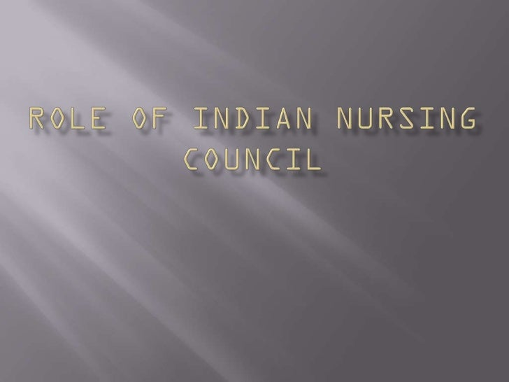    IT PRESCRIBES THE STANDARD CURRICULAM   PRESCRIBES CONDITION FOR NURSING ADMISSION   PRESCRIBE STANDARDS OF EXAMINAT...