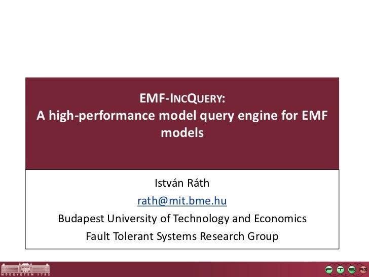 EMF-IncQuery EclipseCon Europe 2011 Modeling Symposium Talk