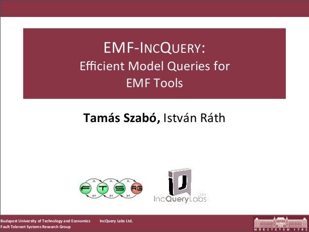 EMF-IncQuery 0.7 Presentation for Itemis