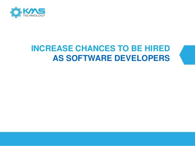 Increase Chances to Be Hired as Software Developers - 2014