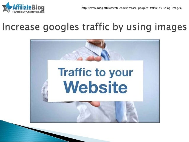 Increase googles traffic by using images